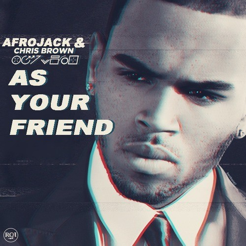AS YOUR FRIEND
