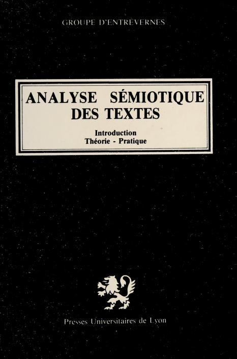 Analyse semiotique des textes by Groupe d'Entrevernes.