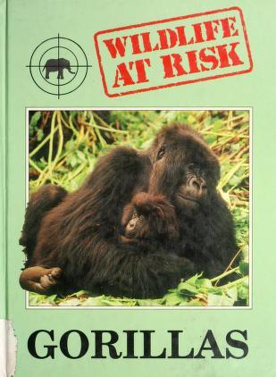 Cover of: Gorillas (Wildlife at Risk) | Fan Redmond