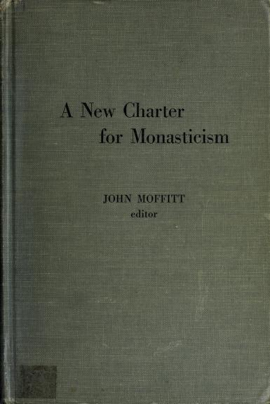 A new charter for monasticism by Meeting of the Monastic Superiors in the Far East Bangkok, Thailand 1968.